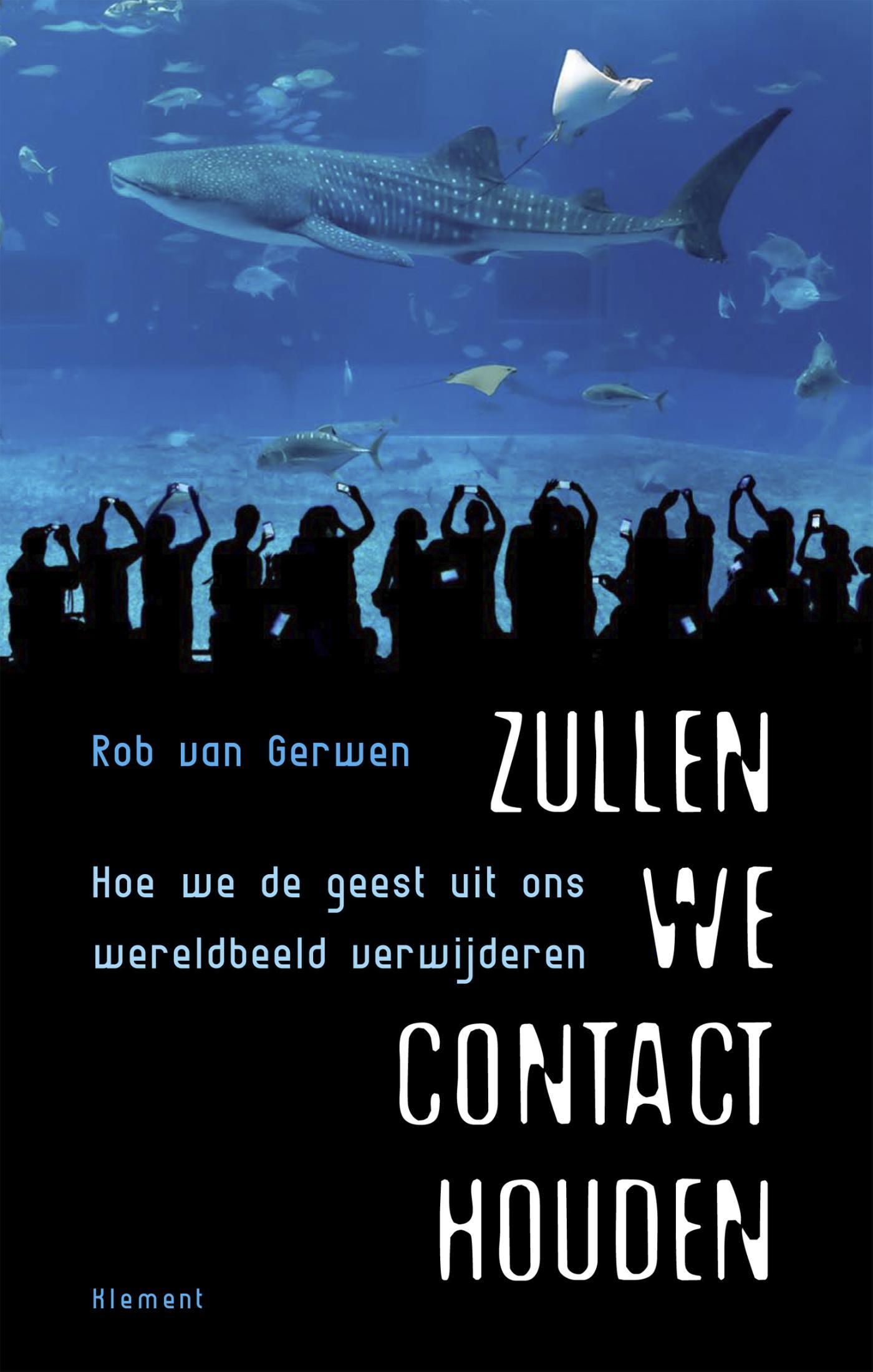 Rob van Gerwen: Zullen we contact houden